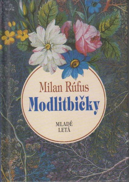 fa47c3ed6 Milan Rúfus: Báseň a modlitba - Pravoslavie.sk - Neoficiálna stránka ...